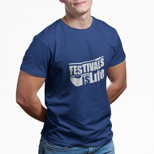 T-shirt Festival is Life -...